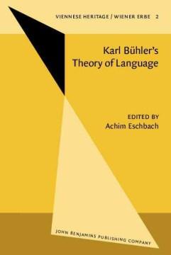 Karl Bühler's Theory of Language