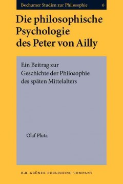 Die philosophische Psychologie des Peter von Ailly