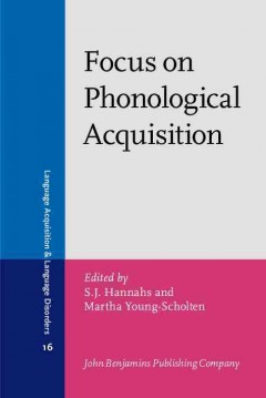 Focus on Phonological Acquisition