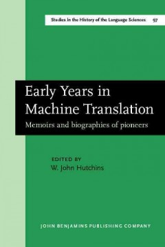 Early Years in Machine Translation