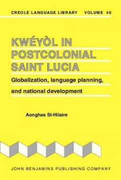 Kwéyòl in Postcolonial Saint Lucia