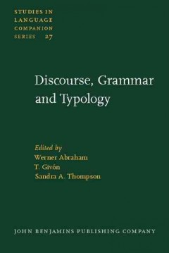 Discourse Grammar and Typology
