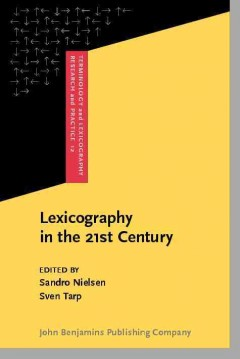 Lexicography in the 21st Century