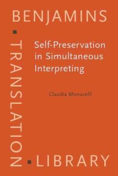 Self-preservation in Simultaneous Interpreting
