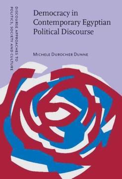 Democracy in Contemporary Egyptian Political Discourse