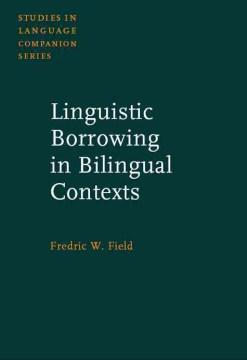 Linguistic Borrowing in Bilingual Contexts