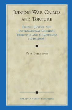 Judging War Crimes and Torture