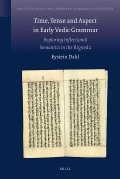 Time, Tense and Aspect in Early Vedic Grammar