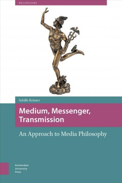 Medium, Messenger, Transmission