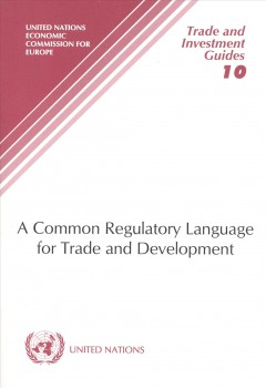 A Common Regulatory Language for Trade and Development