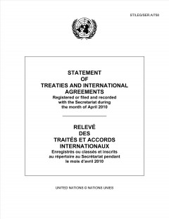 Statement of Treaties and International Agreements Registered or Filed and Recorded With the Secretariat During the Month of April 2010