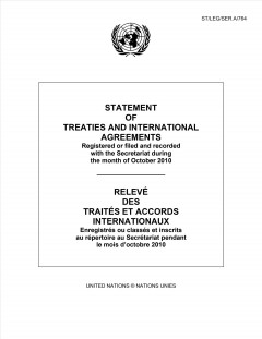 Statement of Treaties and International Agreements Registered or Filed and Recorded With the Secretariat During the Month of October 2010
