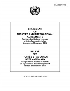 Statement of Treaties and International Agreements Registered or Filed and Recorded With the Secretariat During the Month of December 2010