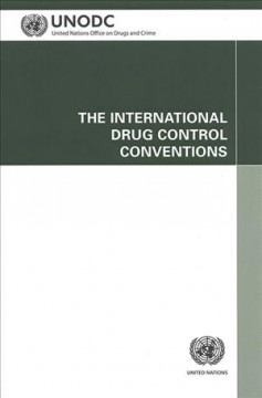 The International Drug Control Conventions