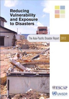 The Asia-Pacific Disaster Report 2012