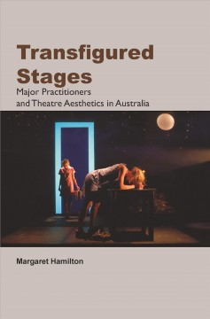 Transfigured Stages