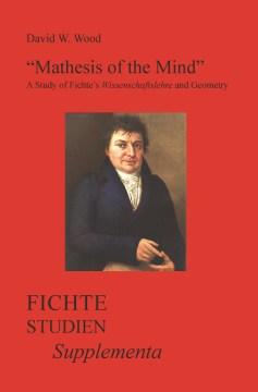 """Mathesis of the Mind"""