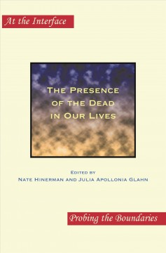 The Presence of the Dead in Our Llves