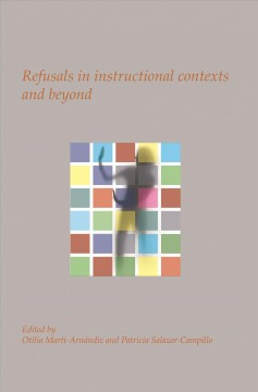 Refusals in Instructional Contexts and Beyond