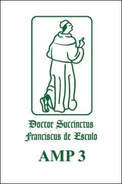 Francisci De Marchia Reportatio IIA (quaestiones in Secundum Librum Sententiarum) Qq. 13-27