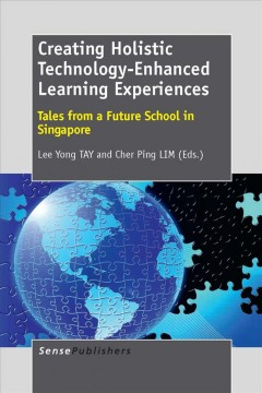 Creating Holistic Technology-enhanced Learning Experiences
