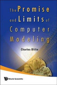 The Promise and Limits of Computer Modeling