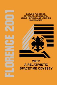 2001, A Relativistic Spacetime Odyssey