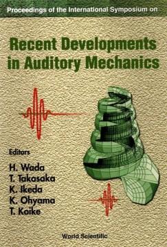 Proceedings of the International Symposium on Recent Developments in Auditory Mechanics