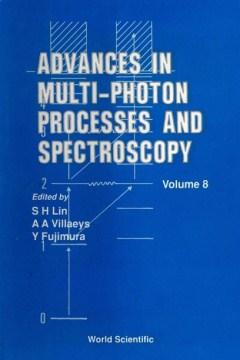 Advances in Multi-photon Processes and Spectroscopy