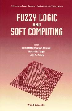 Fuzzy Logic and Soft Computing