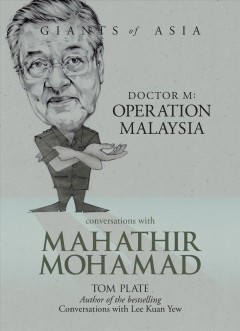 Conversations With Mahathir Mohamad