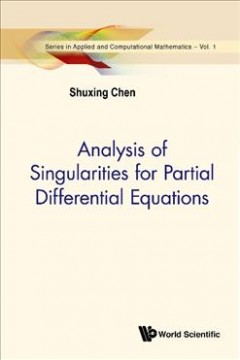 Analysis of Singularities for Partial Differential Equations