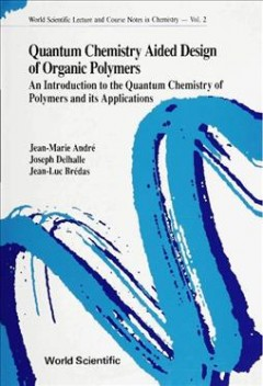 Quantum Chemistry Aided Design of Organic Polymers