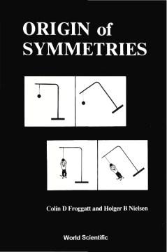 Origin of Symmetries