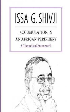 Accumulation in An African Periphery