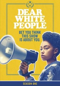 Dear White People - Season One