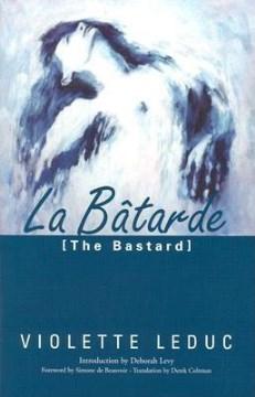 La Bâtarde: Batarde (French Literature)