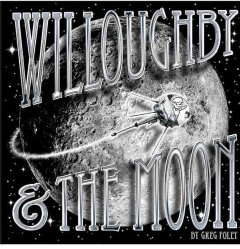 Willoughby & the Moon