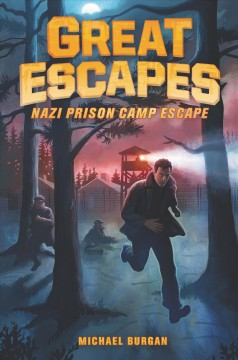 Great Escapes #1: Nazi Prison Camp Escape