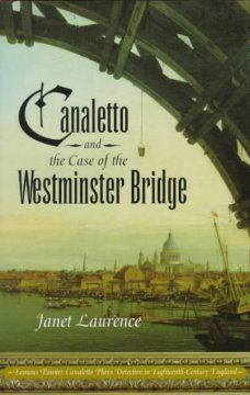Canaletto and the Case of the Westminster Bridge