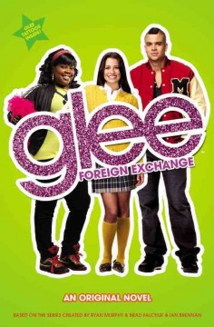 Glee, Foreign Exchange