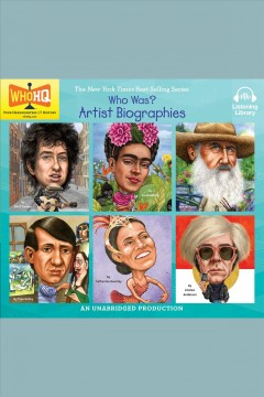 Who Was: Artist Biographies
