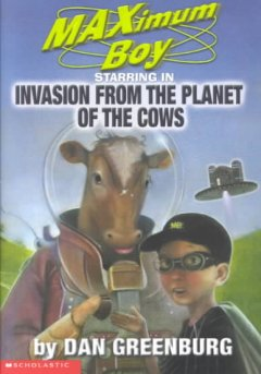 Maximum Boy, Starring in Invasion From the Planet of the Cows