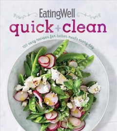 EatingWell Quick + Clean