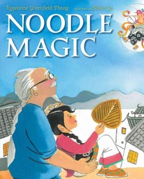Noodle Magic