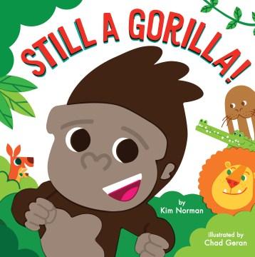 Still A Gorilla