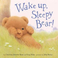Wake Up, Sleepy Bear!