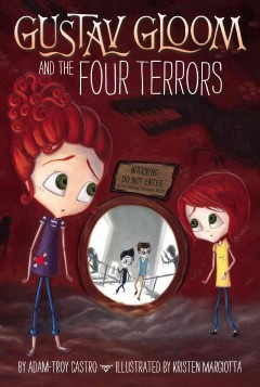 Gustav Gloom and the Four Terrors