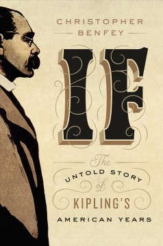 If: The Untold Story Of Kipling's American Years