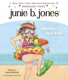 Junie B., First Grader - Aloha-ha-ha